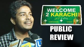 Welcome To Karachi Full Movie - PUBLIC REVIEW