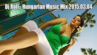 getlinkyoutube.com-Dj Roll - Hungarian Music Mix 2015.03.04