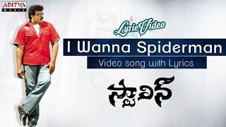 I Wanna Spiderman Video Song With Lyrics || Stalin || Chiranjeevi, Trisha