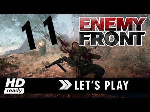 Enemy Front - Capitulo 11 - PC Let´s Play Español 1080p HD