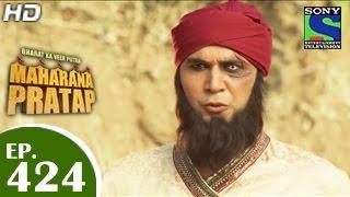 getlinkyoutube.com-Bharat Ka Veer Putra Maharana Pratap - महाराणा प्रताप - Episode 424 - 27th May 2015