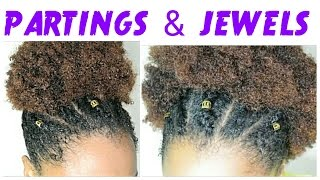 """getlinkyoutube.com-""""PARTINGS AND JEWELS"""" NATURAL HAIR TUTORIAL 