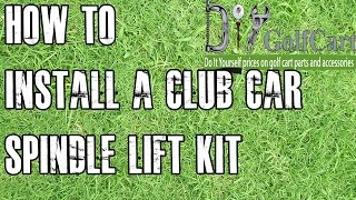 getlinkyoutube.com-Club Car Lift Kit | How To Install Spindle on DS Golf Cart