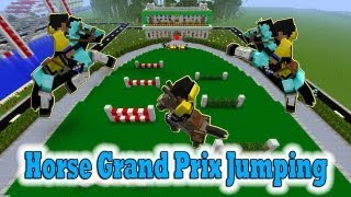 getlinkyoutube.com-Minecraft Horses Grand Prix Jumping