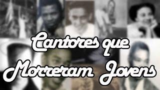 getlinkyoutube.com-10 Cantores que Morreram Jovens - ListAntiga