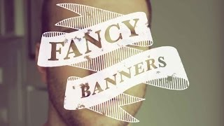 Fancy Banners (maybe for wedding videos?)- Adobe After Effects tutorial