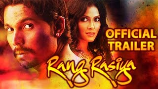 Rang Rasiya Official Trailer | Randeep Hooda, Nandana Sen, Paresh Rawal