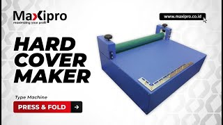 getlinkyoutube.com-Mesin Hardcover Maker Press and Fold - Mesin Finishing - www.maxipro.co.id