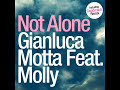 Gianluca Motta Ft Molly - Not Alone
