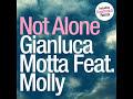 Gianluca Motta Ft Molly - Not Alone