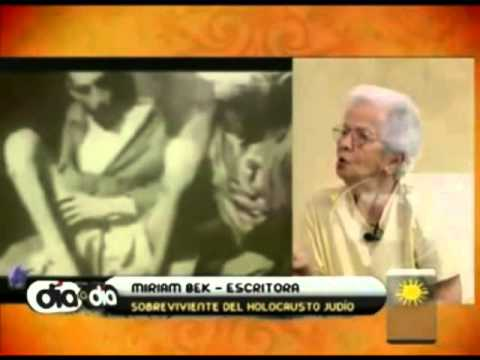 Sobrevivientes del Holocausto : Miriam Bek,
