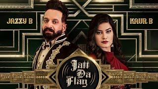 Jatt Da Flag Video Song | Jazzy B & Kaur B | Tru Skool | Amrit Bova