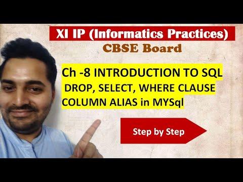 Class 11 IP | # 25 | DROP, SELECT, WHERE CLAUSE, COLUMN ALIAS in MYSql