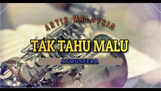 Atmosfera - Tak Tahu Malu Lyrics [BooM!!]