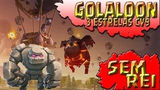 INCRÍVEL ATAQUE SEM REI - 3 ESTRELAS CV9 GOLALOON COM TERREMOTO | Clashland