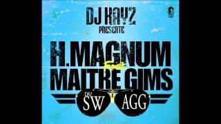 H-Magnum - Du Swagg (ft. Maître Gims)