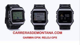 getlinkyoutube.com-Reloj GPS Garmin EPIX: Análisis técnico Mayayo para Carrerasdemontana com