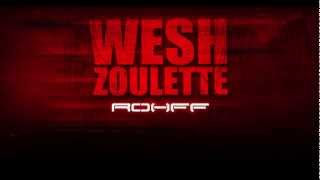 Rohff - Wesh Zoulette