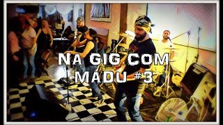 NA GIG COM MADU #3 - SUB BANDA FM´S - PAPO NO ESTUDIO