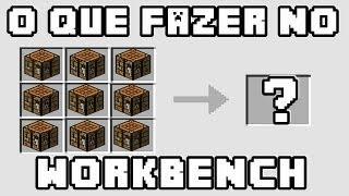getlinkyoutube.com-Minecraft - O que podemos fazer no Work Bench? Tudo!!! (Versão Desatualizada!)