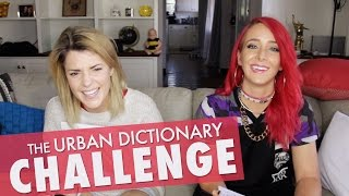 getlinkyoutube.com-URBAN DICTIONARY CHALLENGE w/ JENNA MARBLES // Grace Helbig