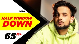 getlinkyoutube.com-Half Window Down (Full Song) | Ikka | Dr Zeus | Neetu Singh | Speed Records