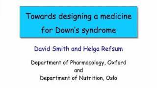 "getlinkyoutube.com-Professor David Smith ""Towards designing a medicine for Down's syndrome"""
