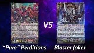 "getlinkyoutube.com-Cardfight! Vanguard - Blaster Joker vs ""Pure"" Perditions"