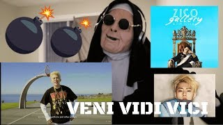 지코 (ZICO) - VENI VIDI VICI (Feat. DJ Wegun) | REACTION!