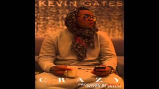 getlinkyoutube.com-Kevin Gates - Crazy [Produced by B Real]