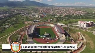 Karabük Üniversitesi Tanıtım Filmi - Uzun Versiyon