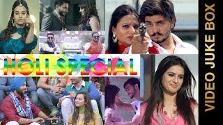 getlinkyoutube.com-HOLI SPECIAL || VIDEO JUKEBOX || New Punjabi Songs 2016