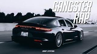 Gangster Rap Mix - Aggressive Rap/Hip Hop Music Mix 2018