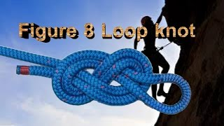How to make Figure 8 Loop Knot - Cara membuat Figure 8 Loop Knot