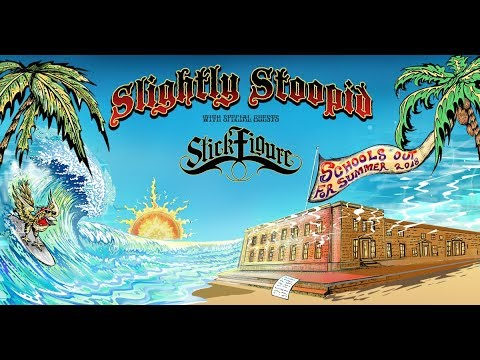 Slightly Stoopid: School's Out For Summer 2018 Tour On Sale Now