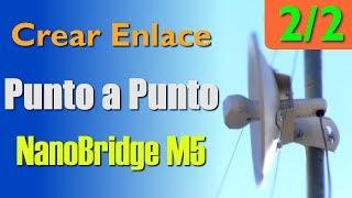 Configurar enlace punto a punto Nanobridge M5 2/2