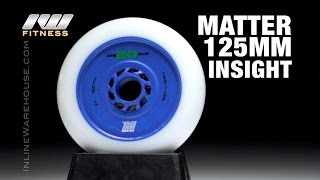 Matter 125mm Insight - Skates, Frames, Wheels and MORE!
