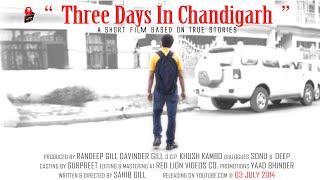 getlinkyoutube.com-Three Days in Chandigarh - A Short Film (Punjabi) By Sahib Gill