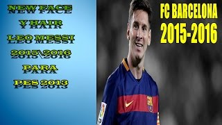 getlinkyoutube.com-[PES 2013] NEW Face Y Hair Messi 2015 2016