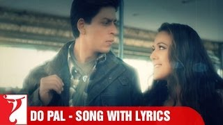 Lyrical: Do Pal Song with Lyrics | Veer-Zaara | Shah Rukh Khan | Preity Zinta | Javed Akhtar