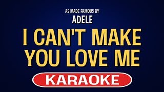 I Can't Make You Love Me (Live) Karaoke Version by Adele (Video with Lyrics)