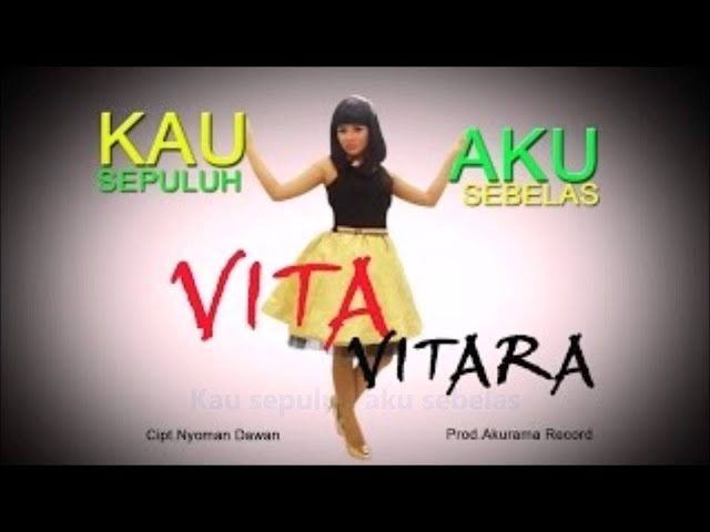 KAU 10 AKU 11 - VITA VITARA karaoke dangdut (Tanpa vokal) cover