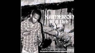 Kameron - Still deh yah