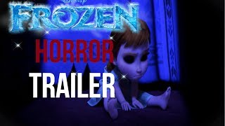 MOST HORRIFYING Trailer of FROZEN If It Were a Horror Movie