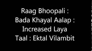 getlinkyoutube.com-Bhoopali Tutorial (Aalap, Bada Khayal in Ektal and Chhota Khayal in Trital and Ektal Drut)