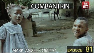 getlinkyoutube.com-COMBANTRIN (Mark Angel Comedy) (Episode 81)