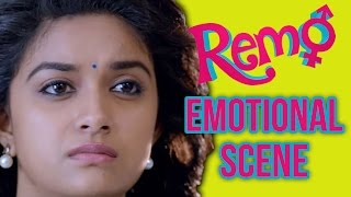 Remo - Emotional scene   Sivakarthikeyan    Keerthy Suresh   P. C. Sreeram