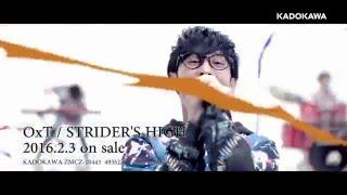 getlinkyoutube.com-【MV】OxT「STRIDER'S HIGH」Music Clip ショートVer.