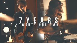Lukas Graham - 7 Years [Rock Cover by Twenty One Two]