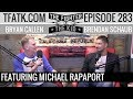 The Fighter and The Kid - Episode 283: Michael Rapaport